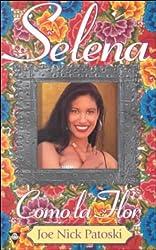 Selena: como la flor