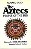 Aztecs : People of the Sun, Caso, Alfonso, 0806121610