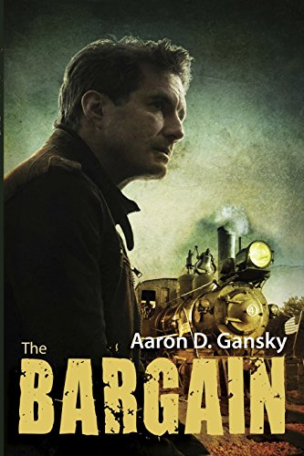 The Bargain by [Gansky, Aaron D.]