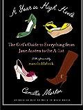 A Year in High Heels, Camilla Morton, 0061673609