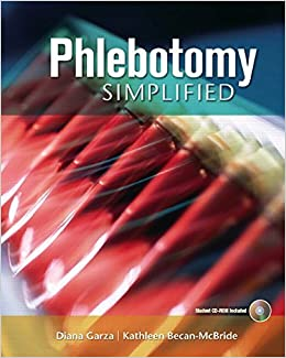 Book Phlebotomy Simplified 1 PAP/CDR Edition by Garza EdD MLS (ASCP) CM, Diana, Becan-McBride EdD MLS (ASC (2007)