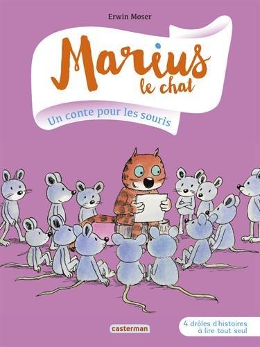 Marius le chat n° 5 Un conte pour les souris