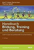 Handbuch Bildung, Training und Beratung: Zwölf Konzepte der professionellen Erwachsenenbildung