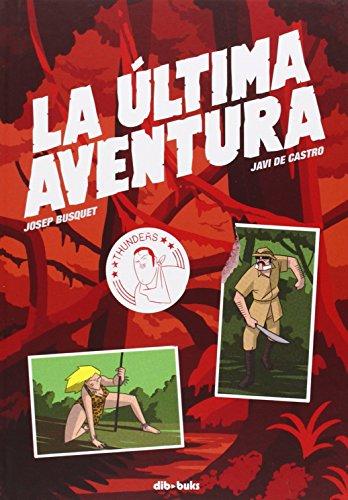 Descargar Libro La Última Aventura Josep Busquet Mendoza