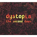 Second Dawn by Dystopia (2013-05-03)