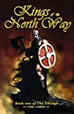 Kings of the North Way, Carl James, 0977843335