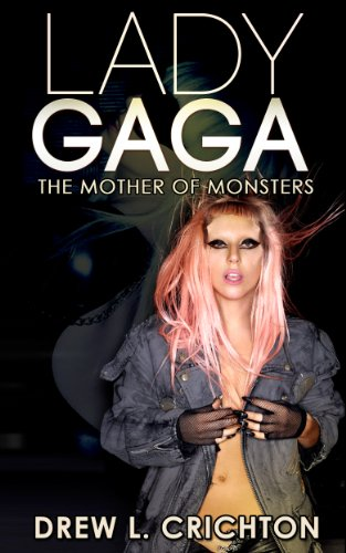 Lady Gaga - The Mother Of Monsters (Famous Biographies) (Costumes Sex Movie)