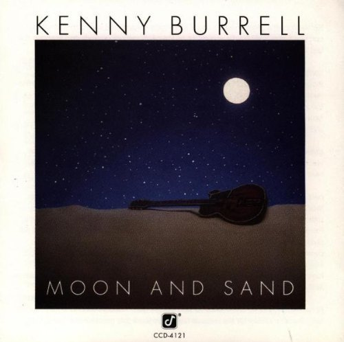 Sand 1992 - Moon & Sand by Burrell, Kenny (May 26, 1992)