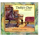 Daddy's Chair, Sandy Lanton, 0929371518