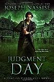 Judgment Day: A Templar Chronicles Novel (The Templar Chronicles)