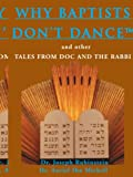 Why Baptists Don't Dance, Ron Combs, 0595168590