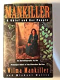 img - for Mankiller: A Chief and Her People book / textbook / text book