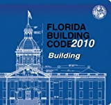 2010 Florida Building Code - Building, International Code Council Staff, 1609831845