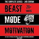 Beast Mode Motivation: Self Help & Personal Development (20+ Hours of Motivational Audio Books) - 2nd Edition | Knight Writer
