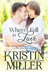 When I Fall in Love (Blue Lake Series, Book 1)