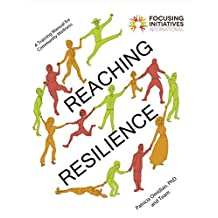 Reaching Resilience: A Training Manual for Community Wellness