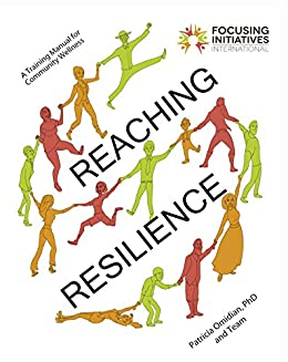 Reaching Resilience: A Training Manual for Community Wellness by [Omidian, Patricia A., Griffin, Dionis, Lawrence, Nina Joy, Willman, Anna]
