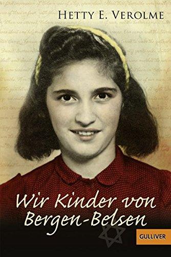 Wir Kinder von Bergen-Belsen (Gulliver)