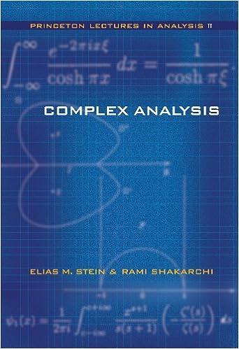 Complex Analysis Elias M Stein Rami Shakarchi Amazon Com