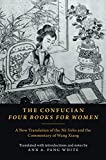 The Confucian Four Books for Women: A New