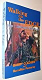 img - for Walking on the Edge: How I Infiltrated Earth First! book / textbook / text book
