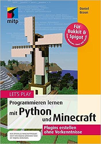 Let S Play Programmieren Lernen Mit Python Und Minecraft Plugins - Minecraft spiele ohne plugin