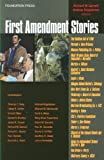 img - for First Amendment Stories (Law Stories) book / textbook / text book