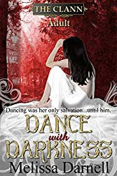 Dance with Darkness (The Clann, Adult)