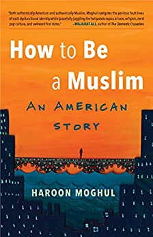 Download for free How to Be a Muslim: An American Story