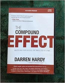 The Compound Effect: Darren Hardy: 8601411031854: Amazon.com: Books
