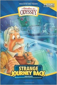 Strange Journey Back PB (Adventures in Odyssey Flashbacks)