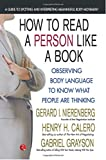 How to Read a Person Like a Book: Observing Body Language to Know What People Are Thinking