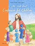 img - for A Little Book about Confession for Children book / textbook / text book