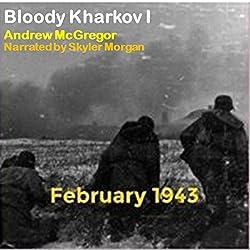 Bloody Kharkov I: Bloodied Wehrmacht, Volume 4