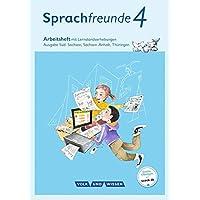 Sprachfreunde - Ausgabe Süd (Sachsen, Sachsen-Anhalt, Thüringen) - Neubearbeitung 2015: 4. Schuljahr - Arbeitsheft in Schulausgangsschrift