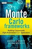 Monte Carlo Frameworks, Daniel J. Duffy and Joerg Kienitz, 0470060697