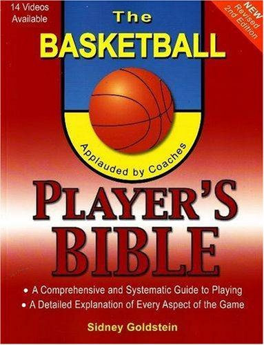 r's Bible: A Comprehensive and Systematic Guide to Playing (Nitty-Gritty Basketball) by Sidney Goldstein (2008-02-29) ()