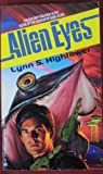 Alien Eyes, Lynn S. Hightower, 044101688X
