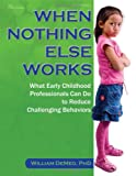 When Nothing Else Works, William DeMeo, 0876594801