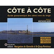 CÔTE À CÔTE T03 : BRETAGNE DE GRANDVILLE AU CAP FRÉHEL BAIE DE SAINT-BRIEUC