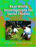 Real World Investigations for Social Studies, John D. Hoge and Sherry L. Field, 0130950033