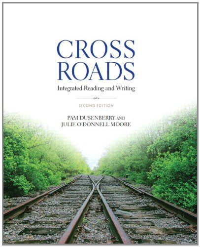 Crossroads: Integrated Reading and Writing (2nd Edition)