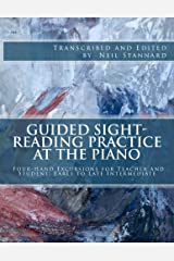 Guided Sight-Reading Practice at the Piano: Four-Hand Excursions for Teacher and Student, Early to Late Intermediate Paperback