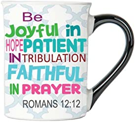Be Joyful In Hope Patient In Tribulation Faithful In Prayer (Romans 12:12) Mug, Inspirational Coffee Cup, Inspirational Mug, Ceramic Mug, Custom Inspirational Gifts By Tumbleweed