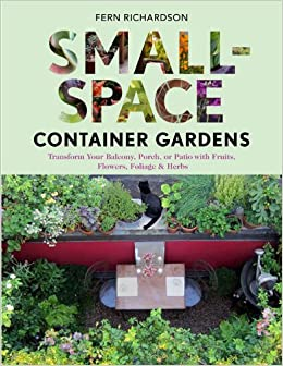 SmallSpace Container Gardens Transform Your Balcony Porch or