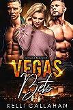 Vegas Bets: A MFM Romance (Nevada Bad Boys Book 5)