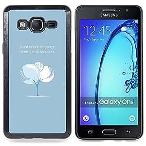 Tree Blue Baby Text Inspiring Message Caja protectora de pl??stico duro Dise?¡Àado King Case For Samsung Galaxy On5 SM-G550FY G550