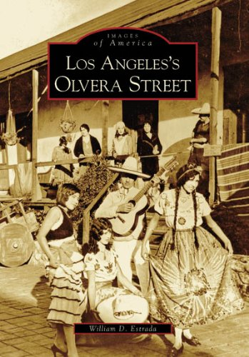 Pdf Photography Los Angeles's Olvera Street (Images of America)