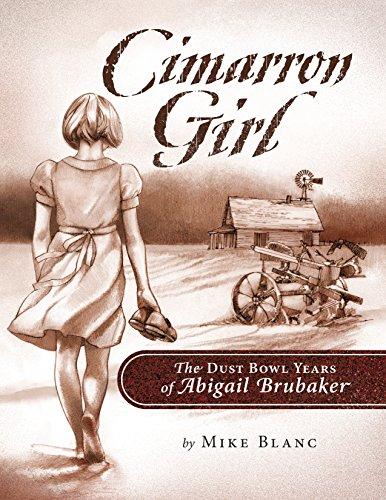 - Cimarron Girl: The Dust Bowl Years of Abigail Brubaker