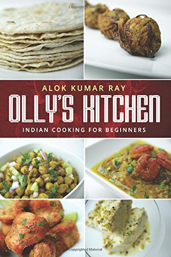 Olly's Kitchen: US Edition: Indian cooking for beginners PDF